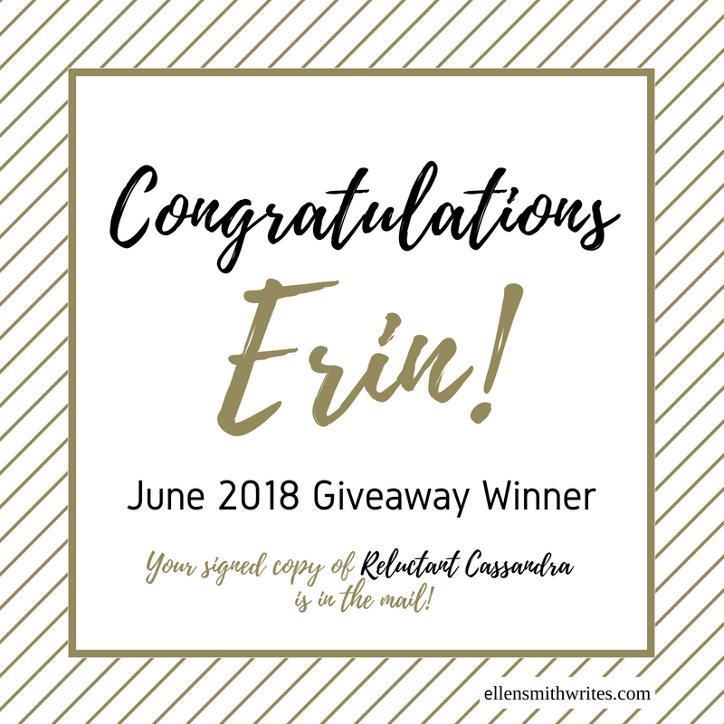 Congratulations Erin/ June 2018 Giveaway Winner|| Erin won a signed copy of Reluctant Cassandra for sharing her favorite pet story