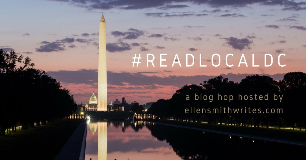 #ReadLocalDC Blog Hop || a blog hop hosted by ellensmithwrites.com July 11, 2018 8:00 am - 11:55 pm bit.ly/readlocaldc
