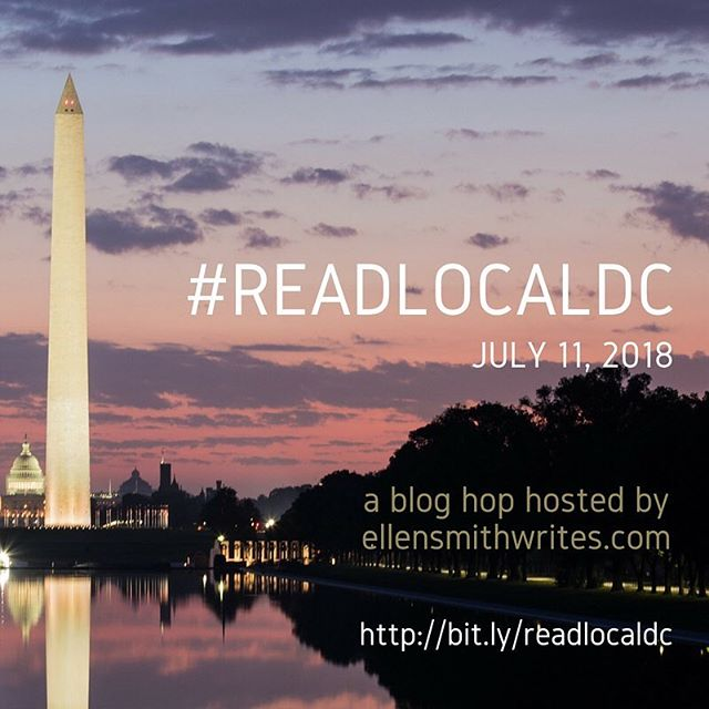 Announcing the #ReadLocalDC blog hop, taking place July 11, 2018 on ellensmithwrites.com! If you're a new or established author in the Washington DC area (Maryland and NoVA folks, that includes you!), I hope you'll join us—and if you'd like to read more from DC area writers, I hope you'll read along! More info here: http://bit.ly/readlocaldc  #twitter