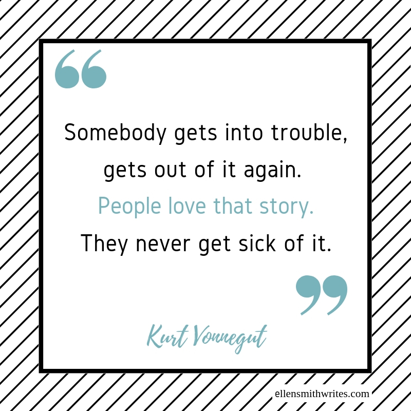 """""""Somebody gets into trouble, gets out of it again. People love that story. They never get sick of it."""" Kurt Vonnegut    Inspiration: Kurt Vonnegut's """"Shapes of Stories"""" from the Ellen Smith Writes blog http://www.ellensmithwrites.com/blog/2016/4/27/plotting-inspiration-kurt-vonneguts-shapes-of-stories"""