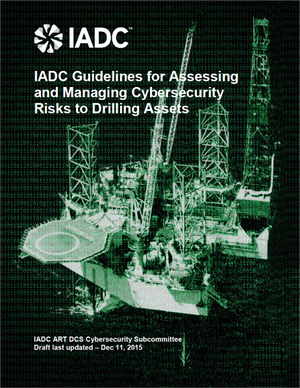 IADC Guidelines for Assessing and managing Cybersecurity Risks to