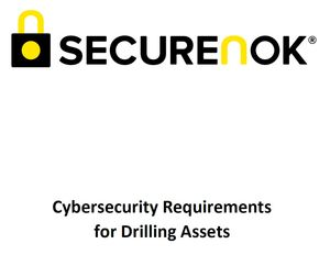 Cybersecurity Requirements for Drilling Assets