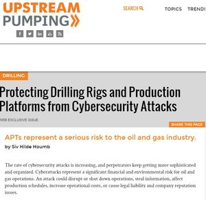 Protecting Drilling Rigs and Production Platforms from Cybersecurity Attacks