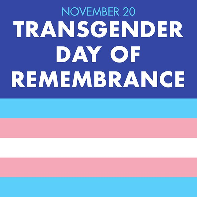 November 20 is #TransgenderDayOfRemembrance. Swipe through to learn more.