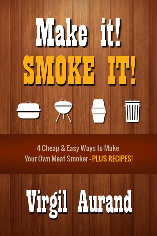 Make It! Smoke It! Book
