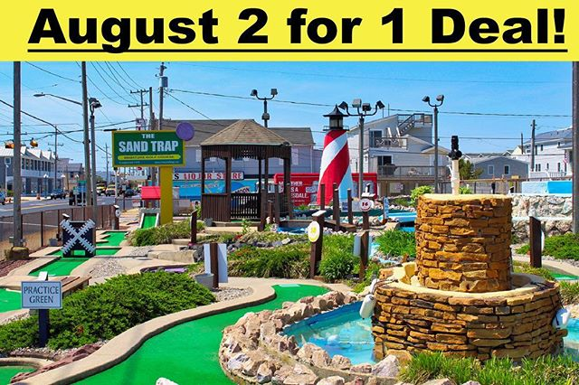 After much demand we have decided to bring back the 2 for 1 deal for the rest of August! - Come with a friend and enjoy the best minigolf course in LBI! - This deal is valid everyday before 6pm and you have to present this post at the stand! - Hope to see you soon!