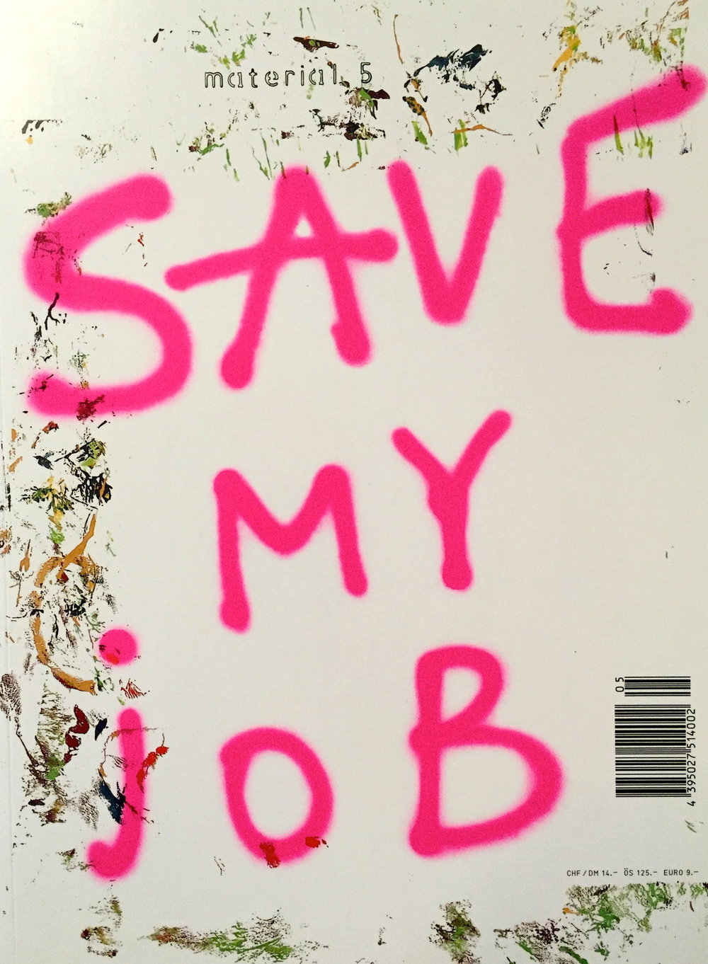 SAVE MY JOB 2001