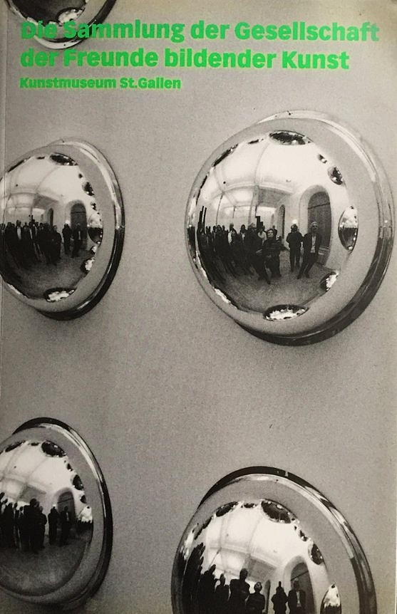 Die Sammlung der Gesellschaft Freunde bildender Kunst 1998