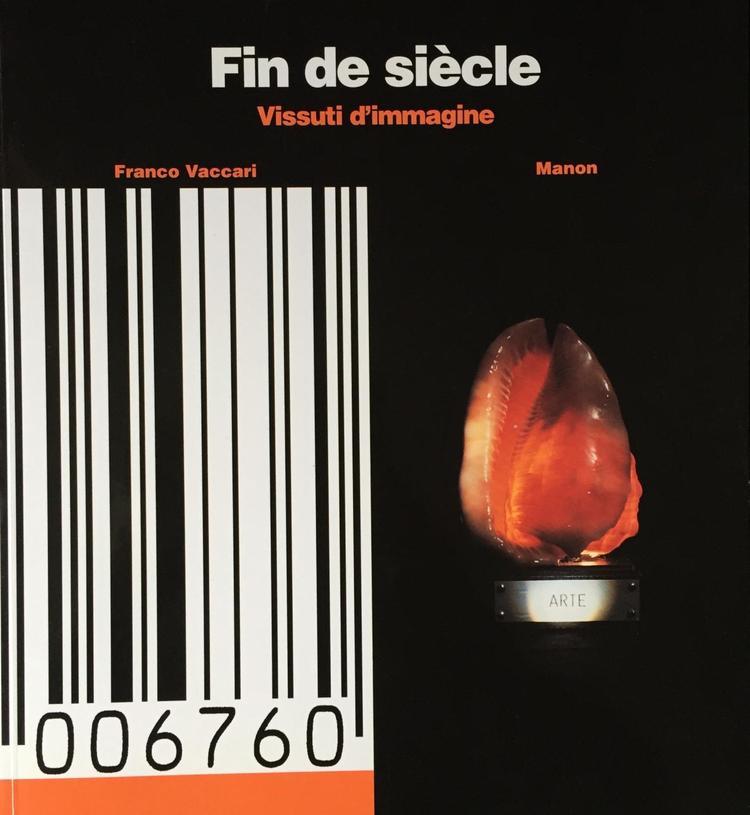 Fin de siècle, Vissuti d'immagine 1996