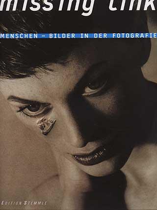 Missing link : Menschen-Bilder in der Fotografie. 1999