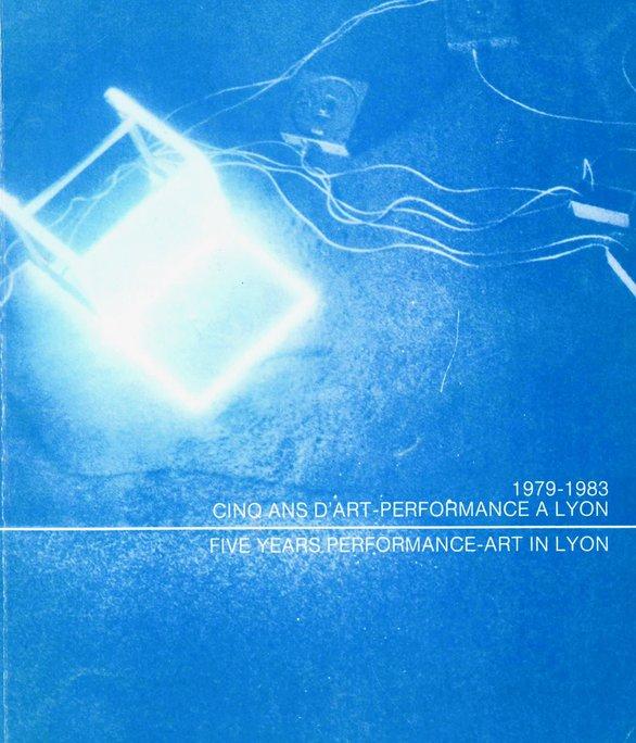 Cinq ans dart Performance a Lyon 1984