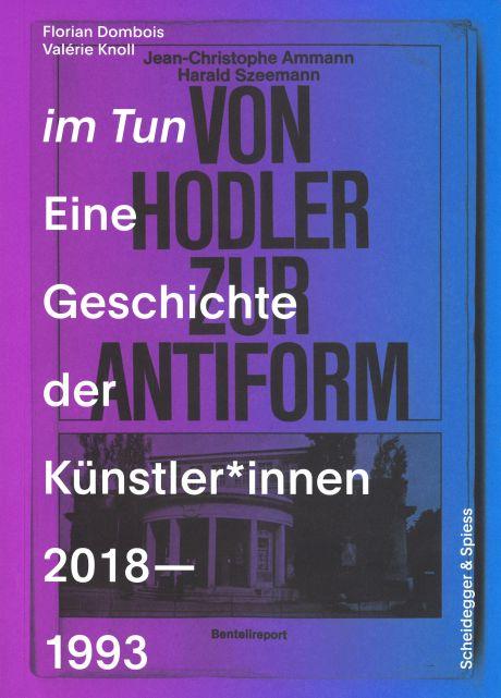 im Tun Eine Geschichte der Künstler*innen 2018-1993