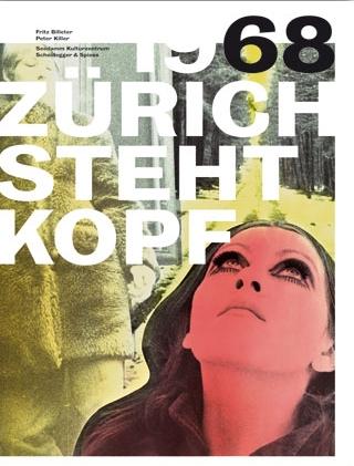 1968 Zürich steht Kopf 2008