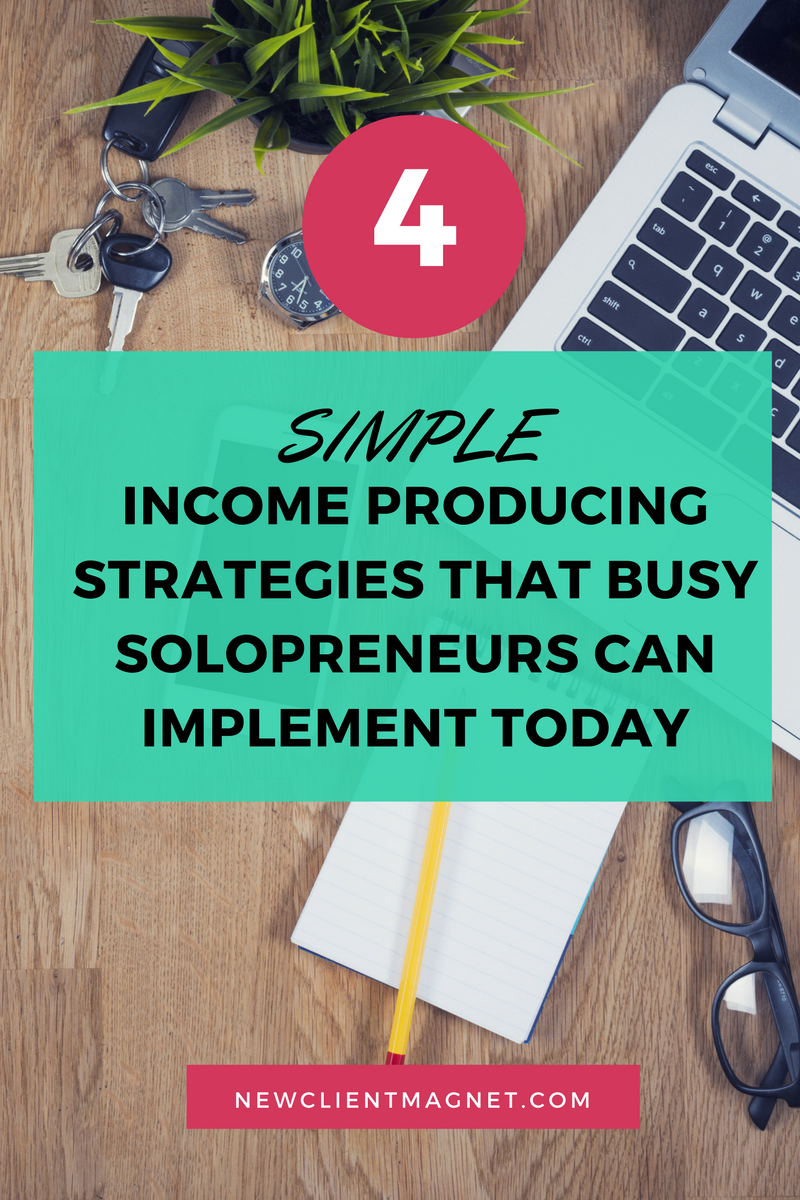 simple income producing strategies