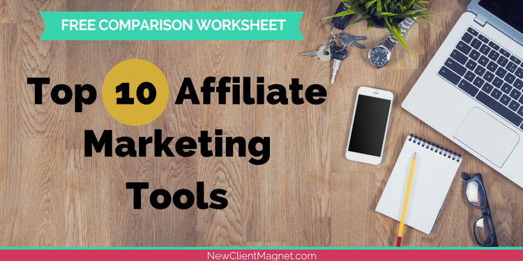 10 affiliate marketing tools