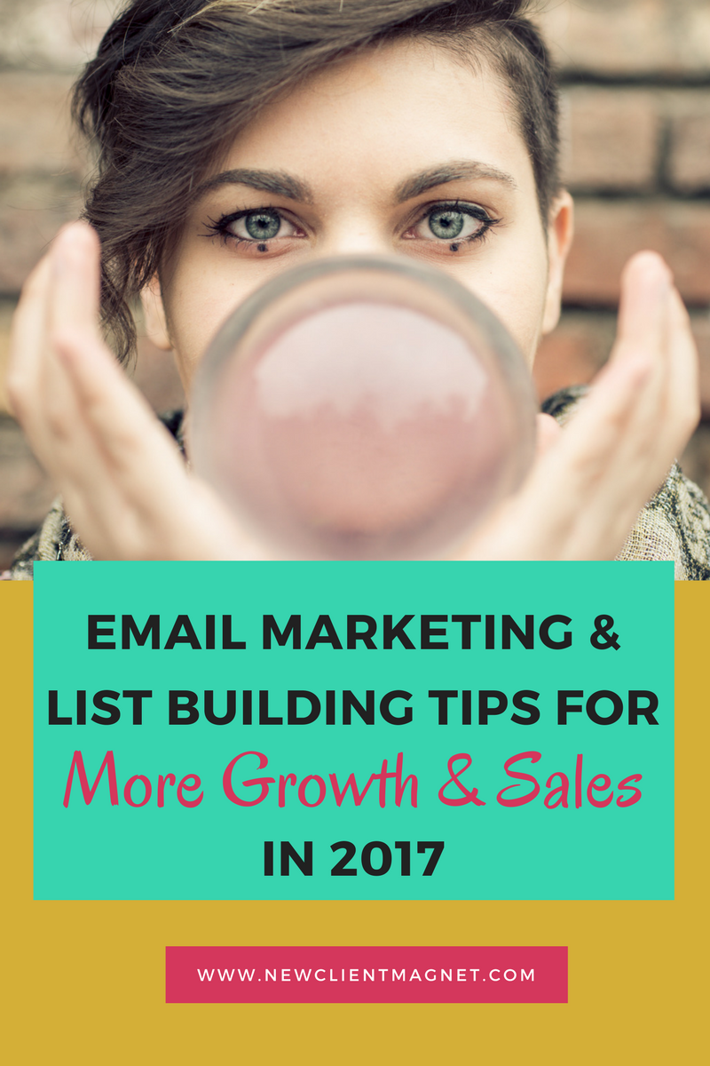 Email Marketing & List Building Tips for More Growth & Sales in 2017