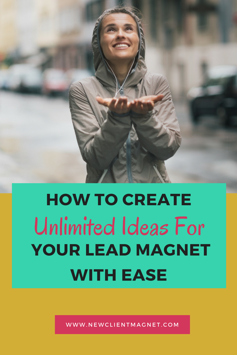 Create Unlimited Ideas For Your Lead Magnet