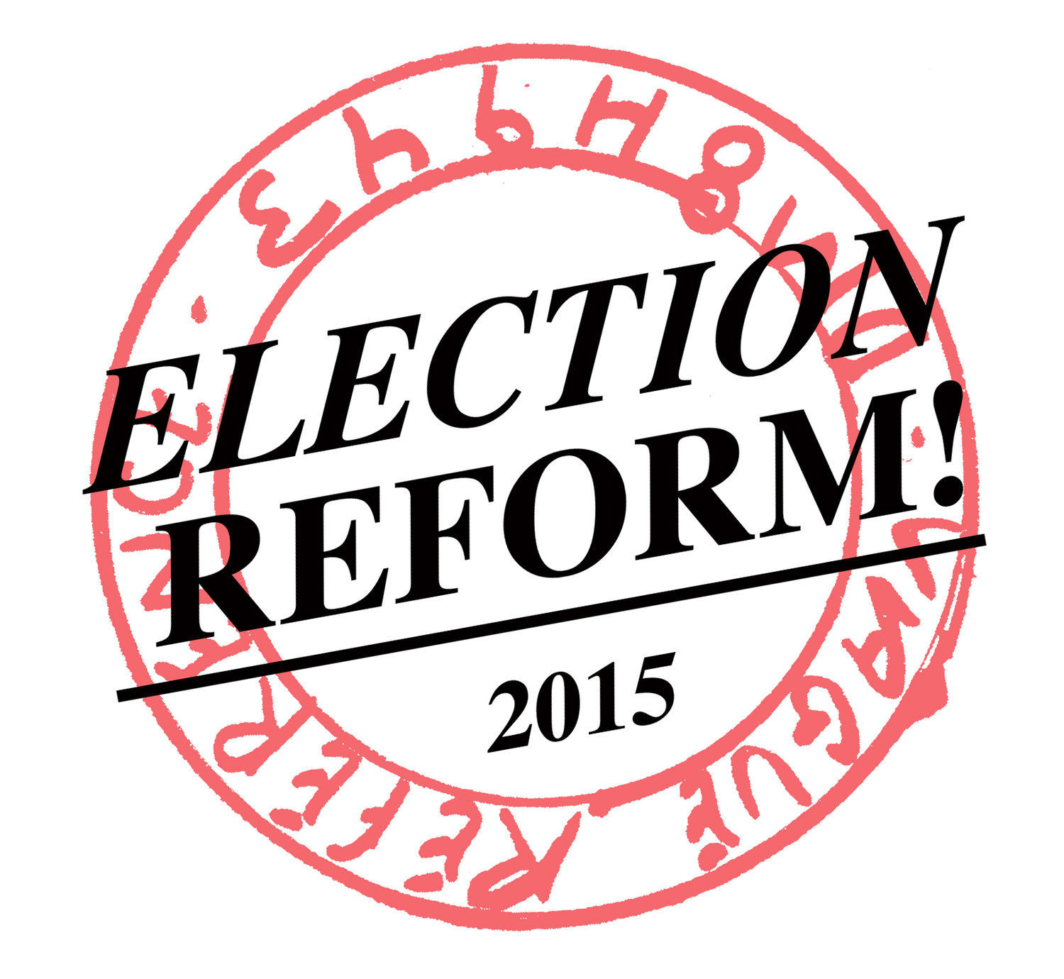 ELECTION REFORM!