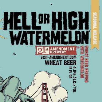 Hell or High Watermelon.jpg