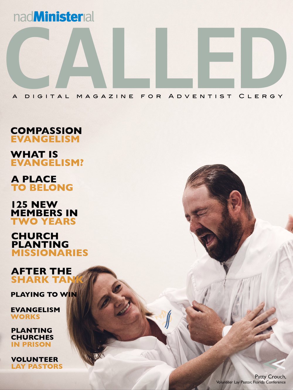 Or does your congregation's ministry selection process match gifts with  mission? The newly released special edition of CALLED for Adventist Clergy  answers ...