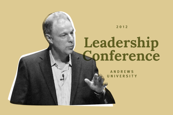 These lectures were presented in the summer of 2012 at the Andrews University Leadership Conference.