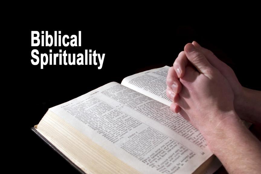 Biblical Spirituality.jpg