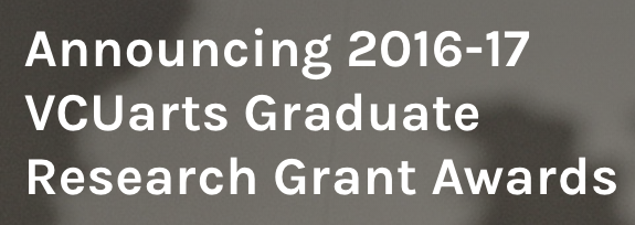 I am so happy to report that I am one of twelve recipients of the VCUarts Graduate Research Grant Awards! (More details linked in the image above)