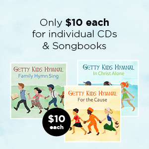 Order any of the Getty Kids products at special prices - $10 songbooks and $10 CDs!