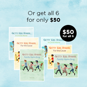 Order the Getty Kids Hymnal products bundle for ONLY $50 (a savings of almost $12)