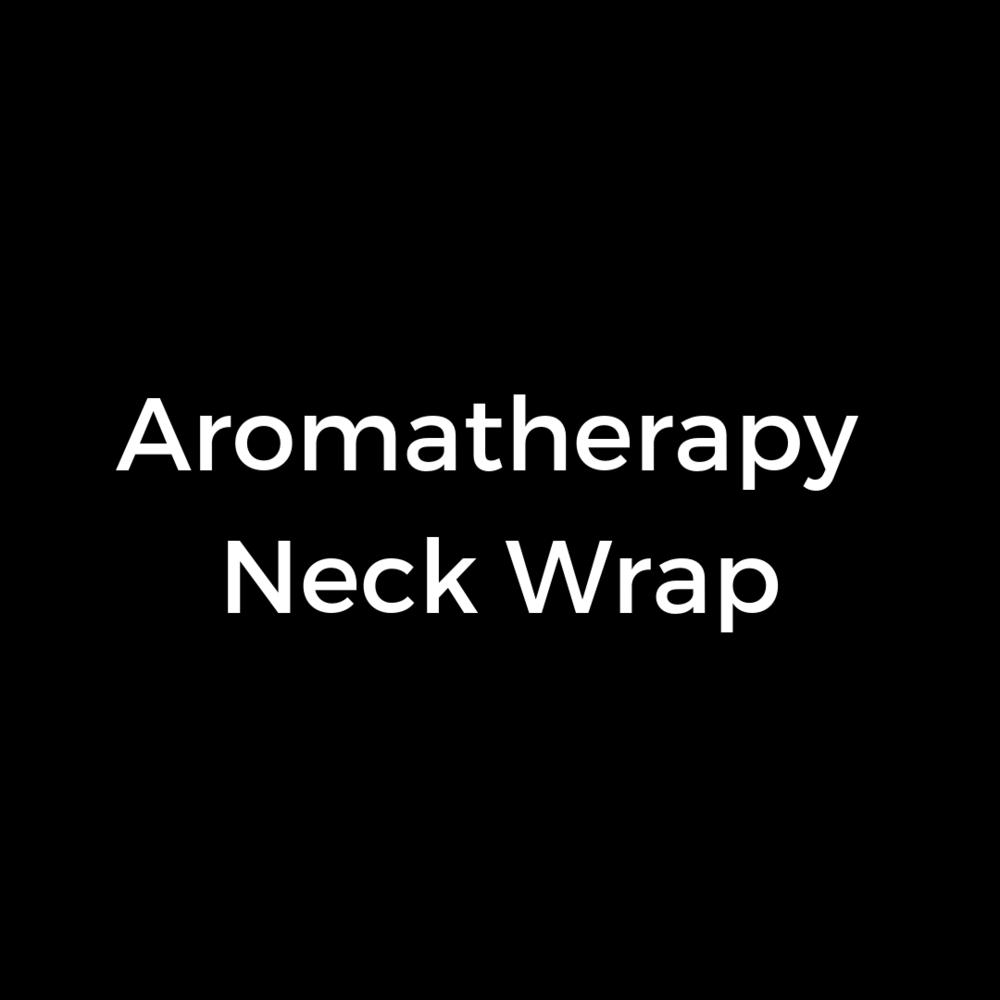 Aromatherapy Neck Wrap