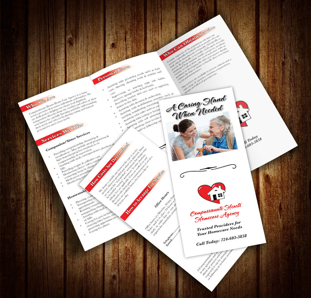 Compassionate Hearts Brochure - This was a brochure done for Compassionate Hearts Homecare Agency. The client wanted a brochure based on an existing similar business brochure. I designed the brochure using Adobe InDesign CC used Adobe Illustrator CC to create the vector logo.