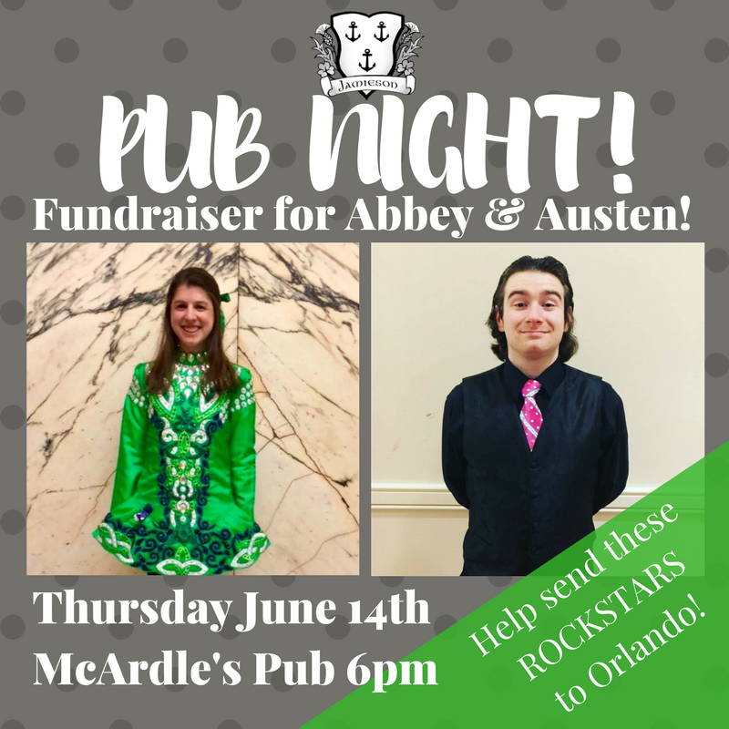 Join us at McArdle's Restaurant in Fairport on Thursday June 14th at 6pm!  Enjoy some AMAZING Dancing, food, drink & have some fun all while supporting Abbey & Austen! A portion of sales will go towards their upcoming trip to Orlando to represent Jamieson Irish Dance at the North American Irish Dance Championships 2018!!!  Everyone is welcome, all ages!  The patio will be open, bring friends, bring family & please come out to support these hardworking Irish Dancers & incredible humans!!!!!!  Thank you!!!!!!!!!!!!