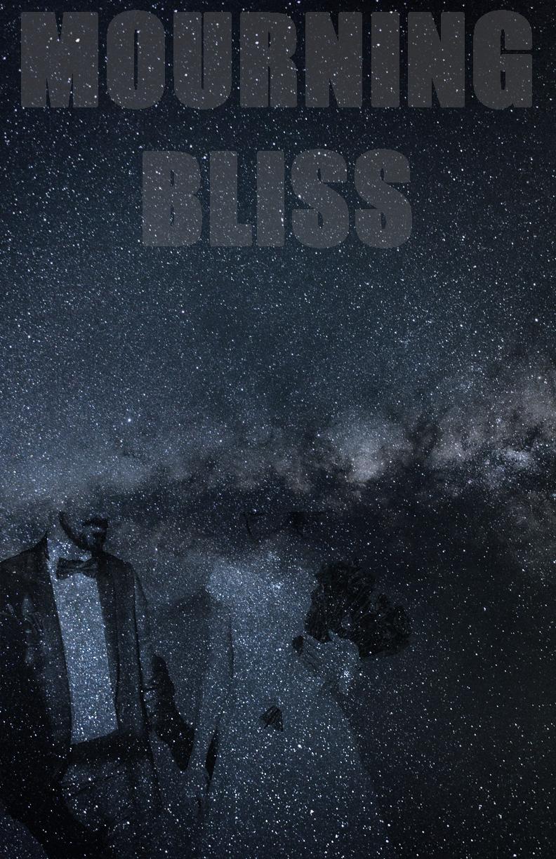 Mourning Bliss (1).jpg