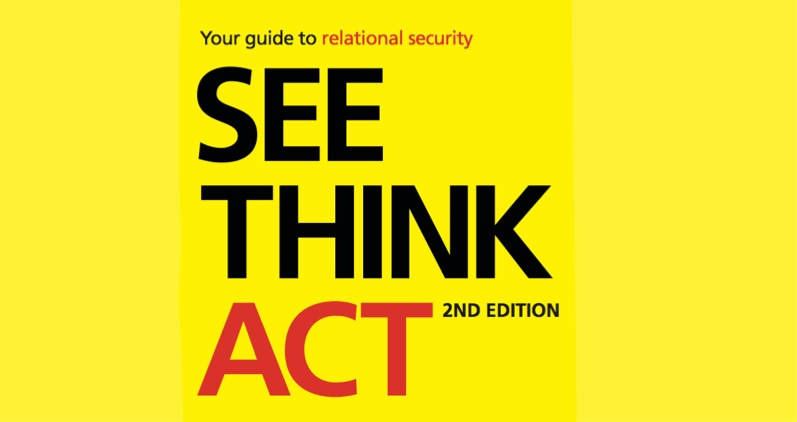 See Think Act - Your Guide To Relational Security