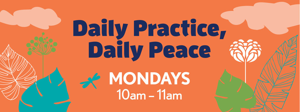 Daily Practice, Daily Peace