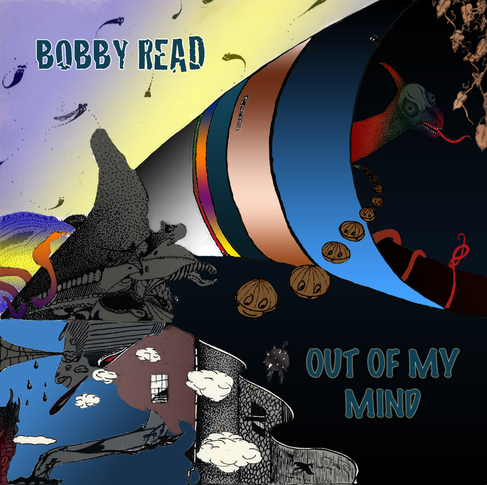 Bobby Read - Out of My Mind