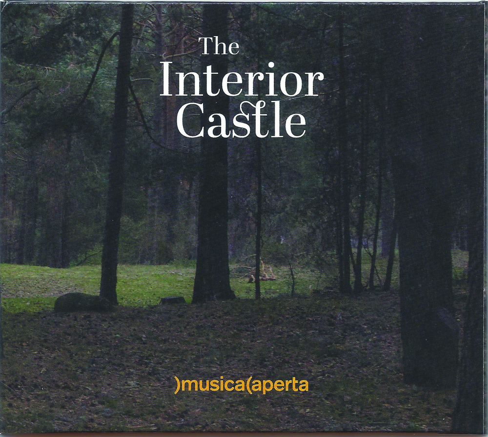Musica Aperta - The Interior Castle