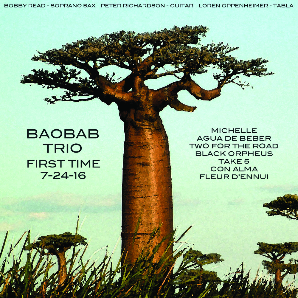 Baobab Trio - First Time 7-24-16