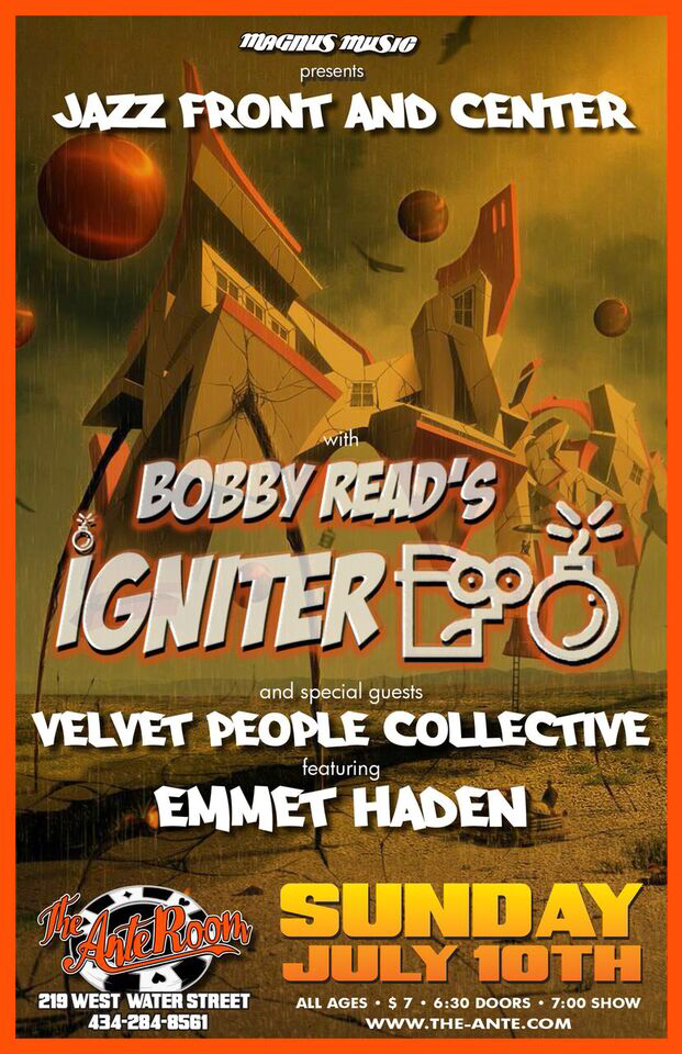 Bobby Read's Igniter - The Ante Room 7-10-16