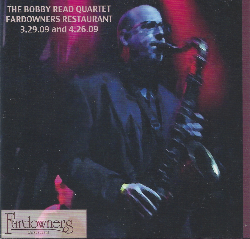 Bobby Read Quartet - Live at Fardowners