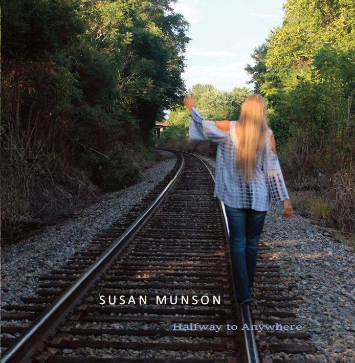 SUSAN MUNSON - HALFWAY TO ANYWHERE