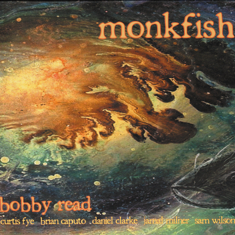 Bobby Read - Monkfish