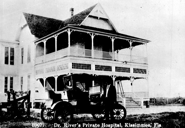Dr. Rivers' private hospital - Kissimmee, Florida. 191-. Black & white photonegative, 4 x 5 in. State Archives of Florida, Florida Memory. <https://www.floridamemory.com/items/show/142962>, accessed 26 May 2018.