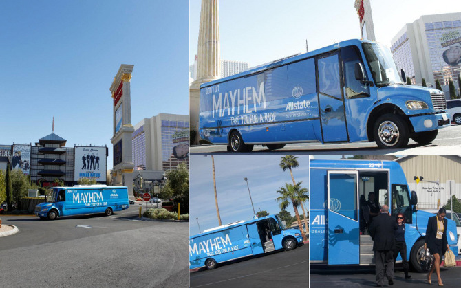 THE MAYHEM BUS A free shuttle bus was offered to people from different locations in Las Vegas. The offer seemed too good to be true. It was. Once passengers climbed aboard they were delighted by movies playing on the screens and by what seemed to be a great deal. After about 10 minutes on uninterrupted enjoyment the Mayhem bus went into action. The bus was designed to shut down in a safe location, accompanied by smoke billowing from the engine, crazy noises,and Mayhem himself making an appearance via the on board TV's. He then delivered a message about Mayhem and how you can stay safe with Allstate auto insurance.