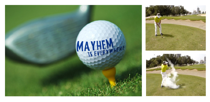 """FREE GOLF BALLS ANYONE? Allstate sponsored golf outings all around the US and wanted a fun way to drive the message of Mayhem.Ordinary looking golf balls were handed out to players with the messaging """"Mayhem is Everywhere"""" printed on them. However when they took a swing, the balls exploded into dust. Mayhem is Everywhere."""