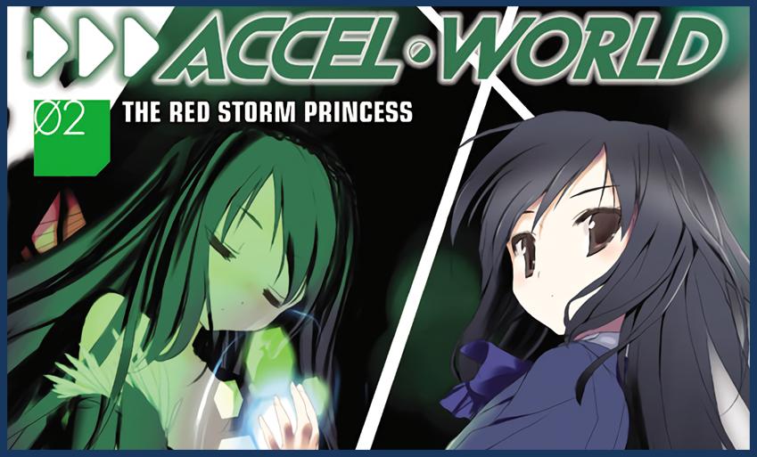 Accel World Vol 2