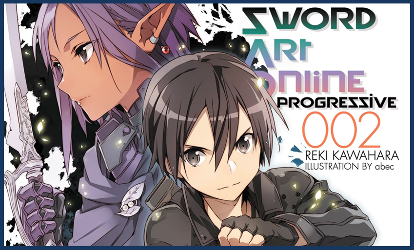 Sword Art Online Progressive Vol. 2   Light Novel Review