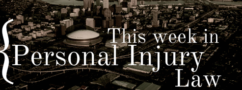 This Week in Personal Injury New Orleans.jpg