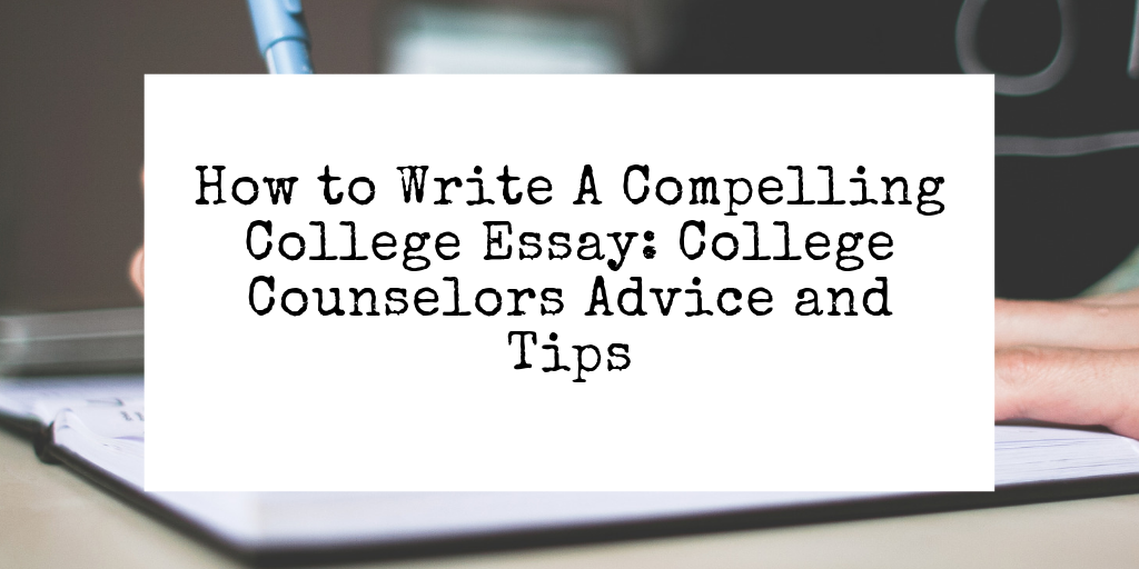College essay advice and what to write about