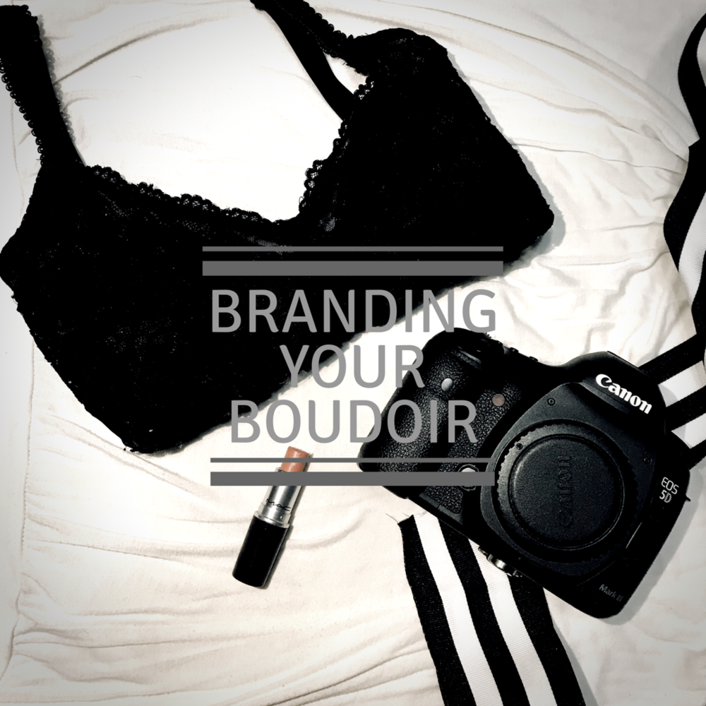 Branding your Boudoir Photography